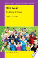 Skin color : the shame of silence /
