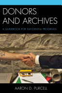 Donors and archives : a guidebook for successful programs /
