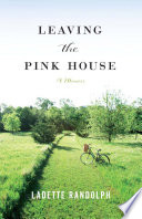 Leaving the pink house /