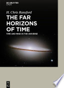 The far horizons of time time and mind in the universe /
