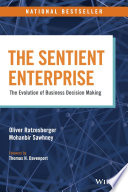 The sentient enterprise : the evolution of business decision-making /