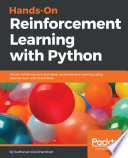 Hands-on reinforcement learning with python : master reinforcement learning and deep reinforcement learning by building intelligent app. /