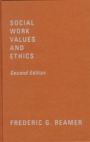 Social work values and ethics /