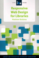 Responsive web design for libraries : a LITA guide /