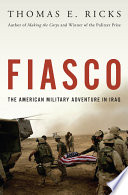 Fiasco : the American military adventure in Iraq /