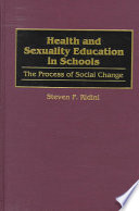 Health and sexuality education in schools : the process of social change /