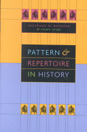 Pattern and repertoire in history /