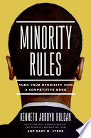Minority rules : turning your ethnicity into a competitive edge /