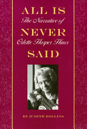 All is never said : the narrative of Odette Harper Hines /