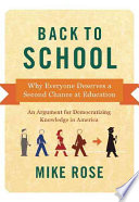 Back to school : why everyone deserves a second chance at education /