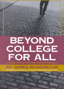Beyond college for all : career paths for the forgotten half /