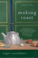 Making toast : a family story /