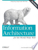 Information architecture for the World Wide Web /