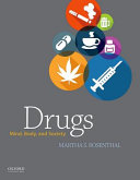 Drugs : mind, body, and society /