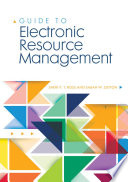 Guide to electronic resource management /