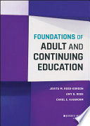 Foundations of adult and continuing education /