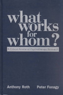 What works for whom? : a critical review of psychotherapy research /