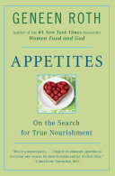 Appetites : on the search for true nourishment /