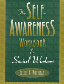 The self-awareness workbook for social workers /