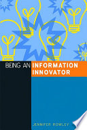 Being an information innovator /