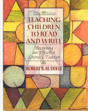 Teaching children to read and write : becoming an effective literacy teacher /