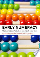 Early numeracy : mathematical activities for 3 to 5 year olds /