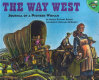 The way west : journal of a pioneer woman /