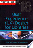 User experience (UX) design for libraries /