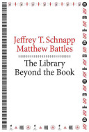The library beyond the book /