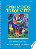 Open minds to equality : a sourcebook of learning activities to affirm diversity and promote equity /