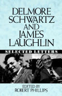 Delmore Schwartz and James Laughlin : selected letters /