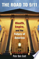 The road to 9/11 : wealth, empire, and the future of America /