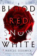Blood Red Snow White /