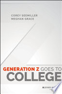 Generation Z goes to college /