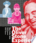 The Oliver Stone experience /