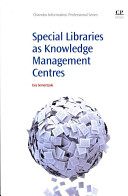 Special libraries as knowledge management centres /