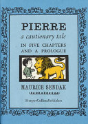 Pierre : a cautionary tale in five chapters and a prologue /