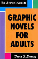 The librarian's guide to graphic novels for adults /