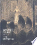 Georges Seurat : the drawings /