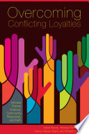 Overcoming conflicting loyalties : intimate partner violence, community resources and faith /