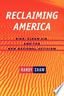 Reclaiming America : Nike, clean air, and the new national activism /