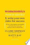 Womenomics : write your own rules for success /