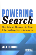 Powering search : the role of thesauri in new information environments /