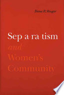 Separatism and women's community /