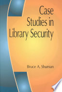 Case studies in library security /