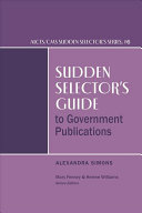 Sudden selector's guide to government publications /