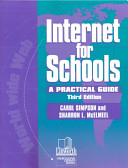Internet for schools : a practical guide /