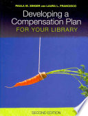 Developing a compensation plan for your library /