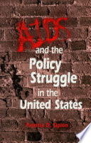 AIDS and the policy struggle in the United States /