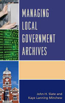 Managing local government archives /